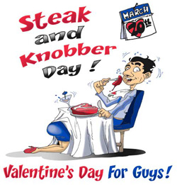 steak blowjob day Exactly one month after Valentine's Day and  Urban Dictionary defines the sordidly named day as;.